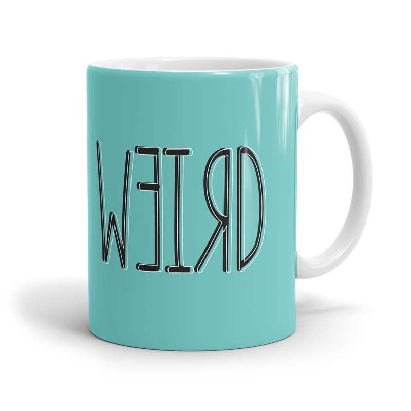 Stay Weird Mugs | The Souled Store