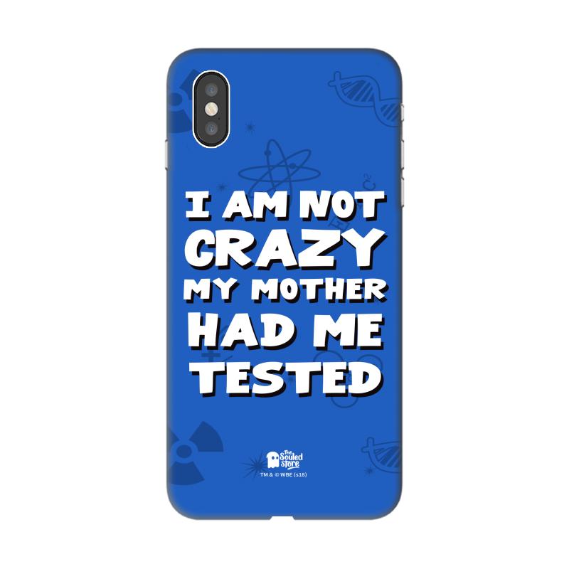 TBBT: I Am Not Crazy iPhone XS Max | The Big Bang Theory