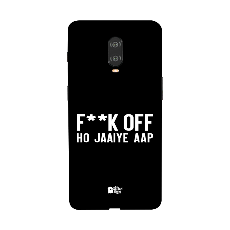F*ck Off Ho Jaaiye Aap OnePlus 6T | The Souled Store