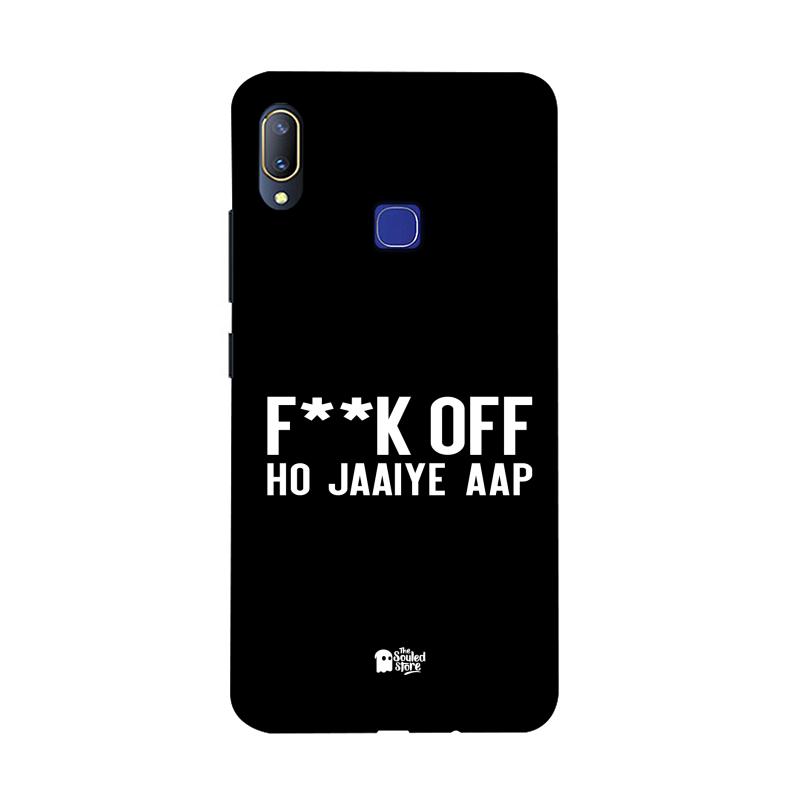 F*ck Off Ho Jaaiye Aap Vivo V11 | The Souled Store