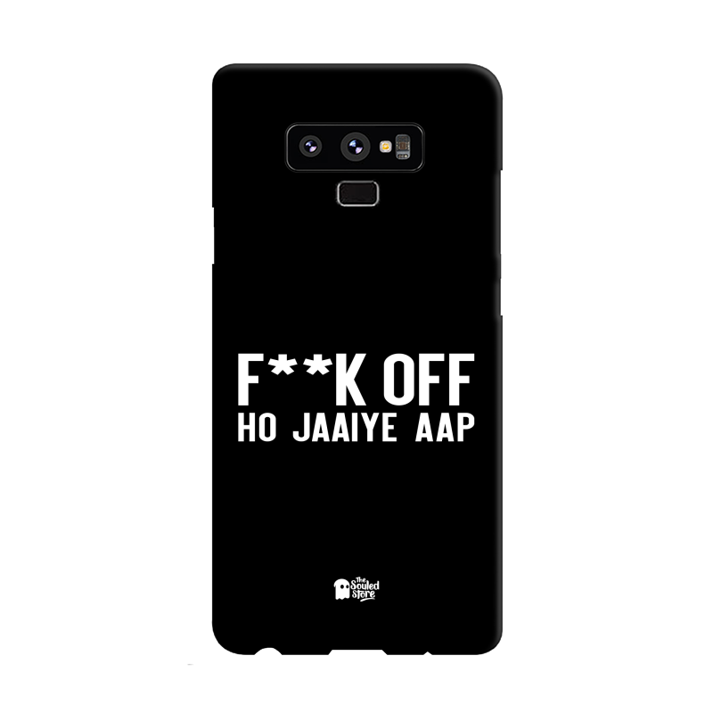 F*ck Off Ho Jaaiye Aap Samsung Note 9 | The Souled Store