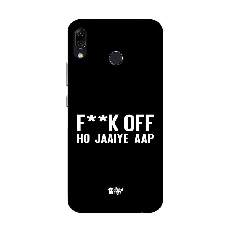 F*ck Off Ho Jaaiye Aap Asus Zenfone 5Z | The Souled Store