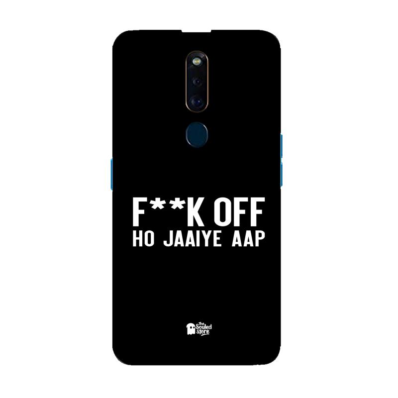 F*ck Off Ho Jaaiye Aap Oppo F11 Pro | The Souled Store