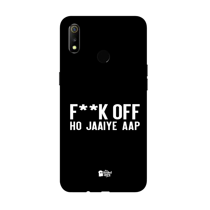 F*ck Off Ho Jaaiye Aap Oppo Realme 3 | The Souled Store