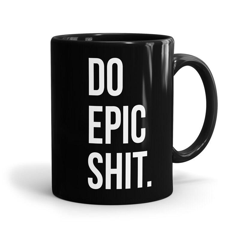 Do Epic Sh*t Mugs | The Souled Store