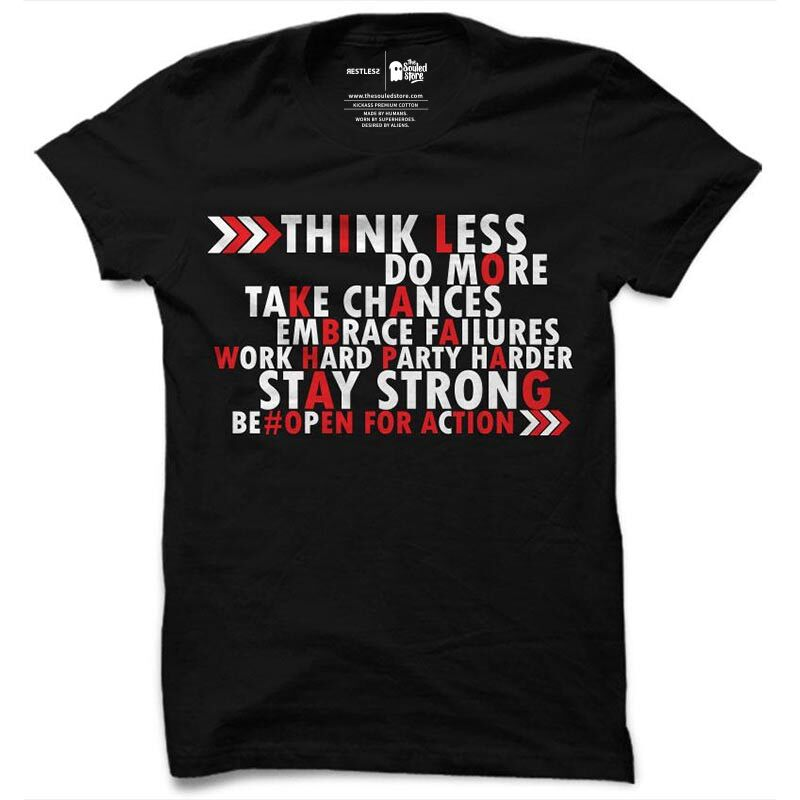 Restless: Think Less, Do More T-Shirts   Restless