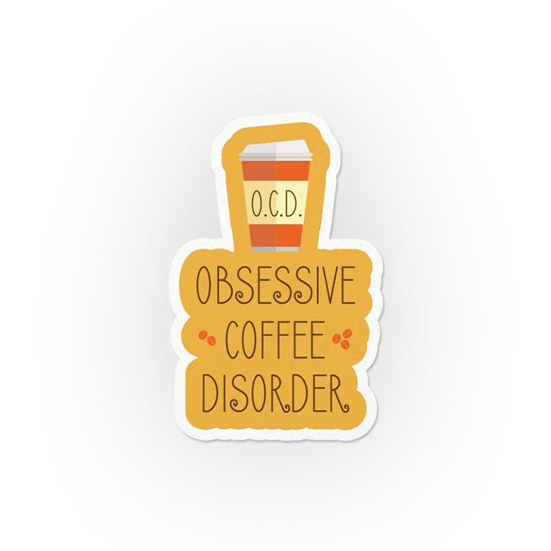 Obsessive Coffee Disorder Stickers | Sakshi Kohli