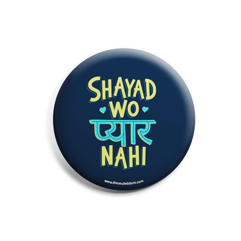 Yahya: Shayad Wo Pyaar Nahi Badges | Yahya Bootwala